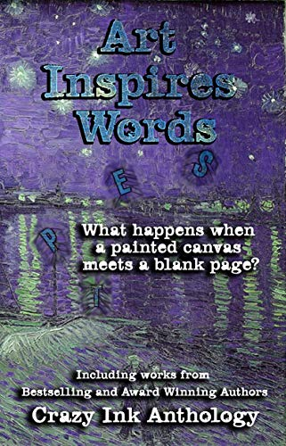 Art Inspires Words: Book One (Art Inspires Series 1) by [Brown, M. W., Jaiyn, Lorah, Schoen, Sara, Delude, Rita, Ranalli, M. Rain, Emy, Bella]