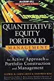 Quantitative Equity Portfolio Management: An Active Approach to Portfolio Construction and Management (McGraw-Hill Library of Investment & Finance)