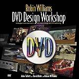 Robin Williams DVD Design Workshop (Robin Williams Design Workshop) by Robin Williams (2003-10-06)