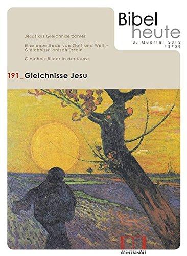 Bibel heute / Gleichnisse Jesu