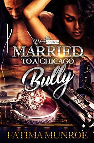 Married To A Chicago Bully (English Edition)