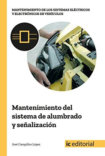 Mantenimiento del sistema de alumbrado y señalización por José Campillos López