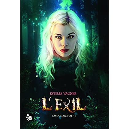Kayla Marchal, 1: L'exil (Cheshire)