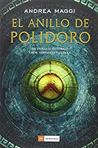 El anillo de Polidoro par Andrea Maggi