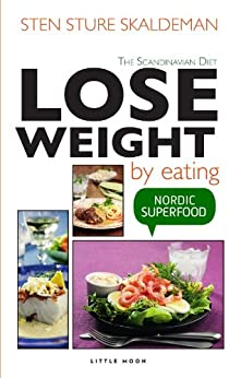 Lose Weight by Eating by [Skaldeman, Sten Sture]