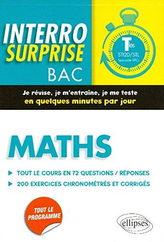 Interro Surprise Maths Terminales STI2D/STL Spécialité SPCL Tout le Cours en 72 Questions/Reponses