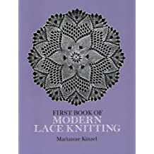 First Book of Modern Lace Knitting