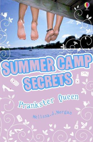Prankster Queen (Summer Camp Secrets)