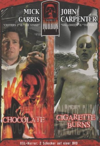 Mick Garris/John Carpenter - Chocolate/Cigarette Burns