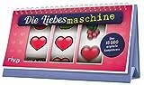 Die Liebesmaschine: Über 15000 originelle Komplimente