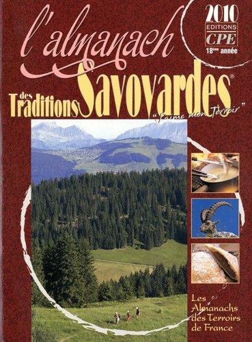 L'almanach des traditions savoyardes par Gérard Bardon, Georgette Chevallier, Jean Daumas, Pierre-Jean Brassac