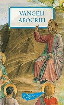 Vangeli apocrifi (Acquarelli) di [Aa. Vv.]