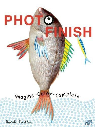 Photo Finish: Imagine, Color, Complete by Pascale Estellon (1-Sep-2010) Paperback