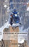 Telecharger Livres L aventure au quotidien L histoire impertinente des Forces Aeriennes de la Gendarmerie Tome 3 L Outre Mer (PDF,EPUB,MOBI) gratuits en Francaise
