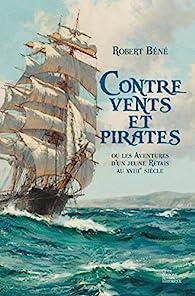 Contre vents et pirates par Robert Béné