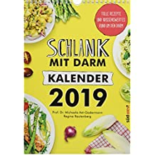 Schlank mit Darm Kalender 2019 Wandkalender: Tolle Rezepte und Wissenswertes rund um den Darm