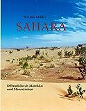Sahara: Offroad durch Marokko und Mauretanien - Kristin Müller