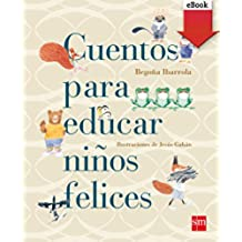Cuentos educar niños felices (Kindle) (Cuentos para sentir)