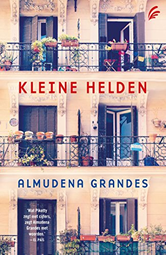 Kleine helden (Dutch Edition) eBook: Almudena Grandes, Mia Buursma ...