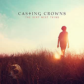 casting crowns the very next thing album free download
