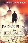 El Padre Elías En Jerusalén par O'Brien