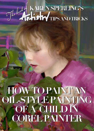 How to Paint an Oil-Style Painting of a Child in Corel Painter...