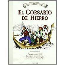 EN LA BOCA DEL LOBO/EL SECRETO DE LOS ESPEJOS/EL TESORO DE MARCO POLO (ALBUM CORSARIO HIERRO)