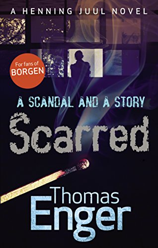 Scarred by [Enger, Thomas]