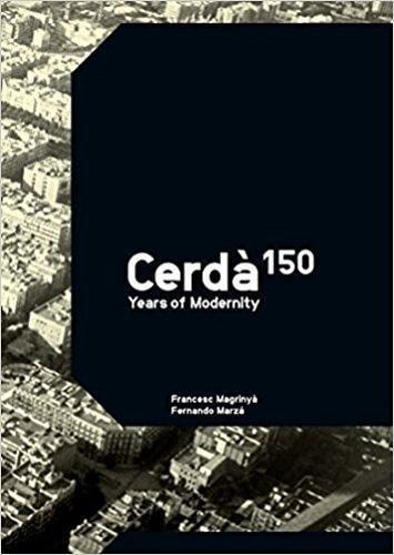Cerda : 150 Years of Modernity