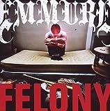 Songtexte von Emmure - Felony