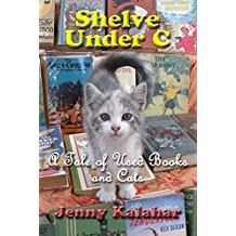 Shelve Under C: A Tale of Used Books and Cats (Turning Pages Book 1) (English Edition)