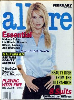 ALLURE [No 2] du 01/02/1996 - MAKEUP COLORS FOR BLONDS - BRUNETS - BLACKS - ASIANS AND REDHEADS - BETTER THAN SEX - 7 MODELS IN SEARCH OF A HAIRCUT - PLAYING WITH FIRE - THE CIGARETTE DIET.