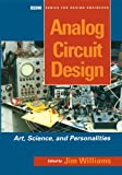 Image de Analog Circuit Design: Art, Science and Personalities