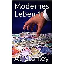 Modernes Leben 11 (German Edition)
