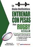 Image de La guía definitiva - Entrenar con pesas para rugby