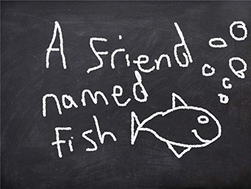 A friend named Fish (English Edition)