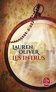 Les intrus par Lauren Oliver