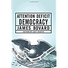 ATTENTION DEFICIT DEMOCRACY