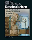 Kostbarkeiten aus dem Deutschen Apotheken-Museum Heidelberg / Treasures from the German Pharmacy Museum Heidelberg
