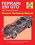 Ferrari 250 GTO Manual: Owners Workshop Manual