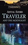 Image de Traveler and the Moonlight (English Edition)