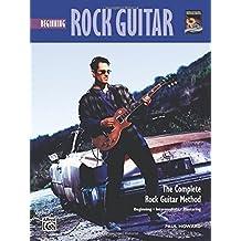 Complete Rock Guitar Method: Beginning Rock Guitar (Complete Method) by Paul Howard (1996-01-01)