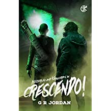 Crescendo!: An Austerley & Kirkgordon Adventure