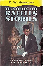 The Collected Raffles Stories (Oxford Popular Fiction)