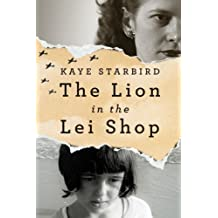 The Lion in the Lei Shop (Nancy Pearl's Book Lust Rediscoveries) by Kaye Starbird (28-May-2013) Paperback