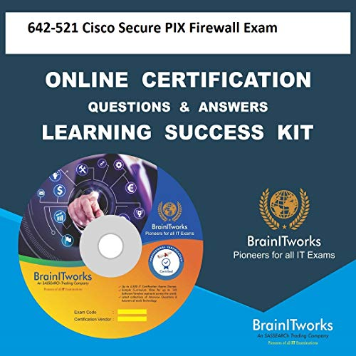 642-521 Cisco Secure PIX Firewall ExamCertification Online Learning Made Easy -