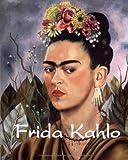 Frida Kahlo & Diego Rivera: Kunst und Leidenschaft. Hinter dem Spiegel: 2 Bände im Schuber - Gerry Souter