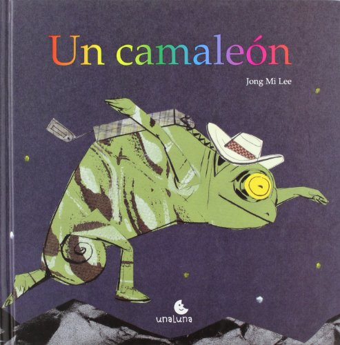 Un Camaleon (Primeras Lecturas) por Jong Mi Lee