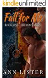 Fall For Me (The Rock Gods Book 1) (English Edition)