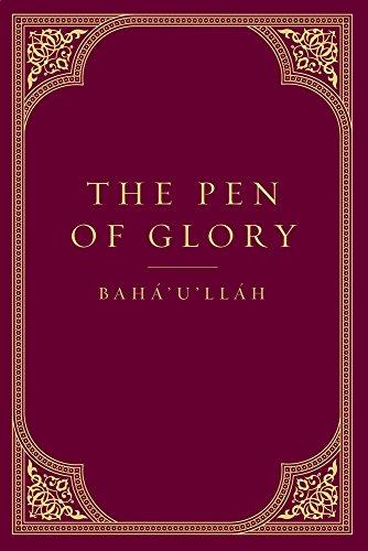 The Pen of Glory por Baha'U'Llah